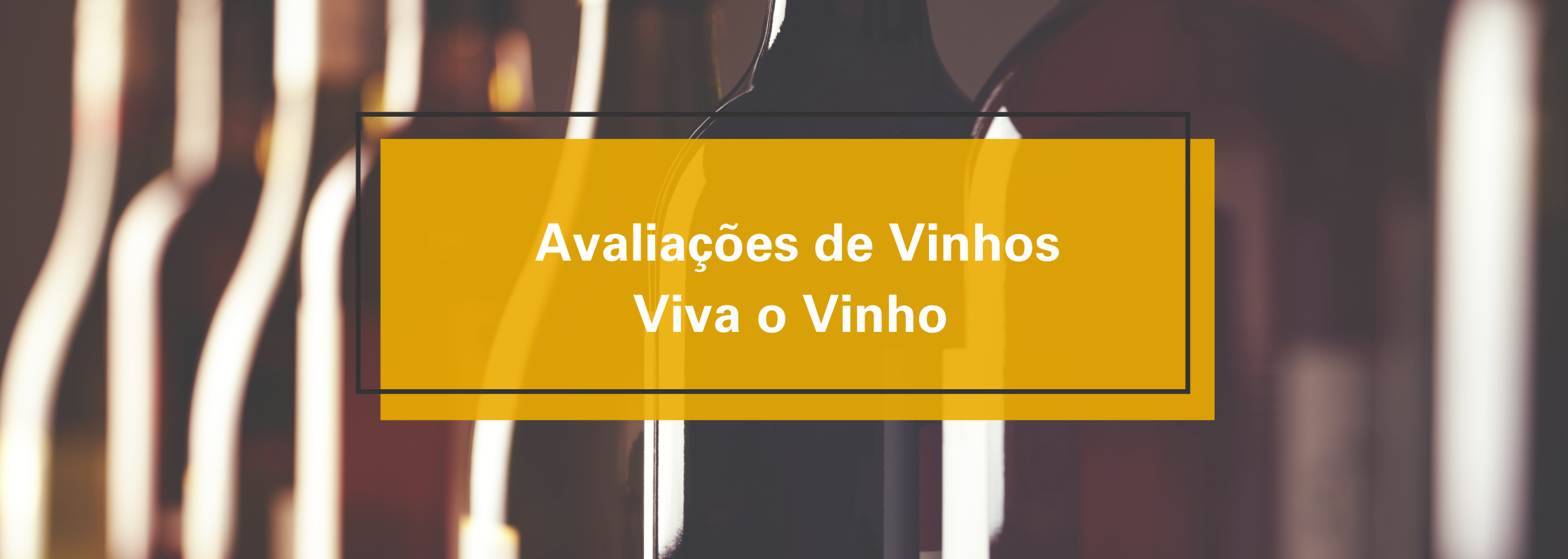 Banner Avaliações de Vinhos