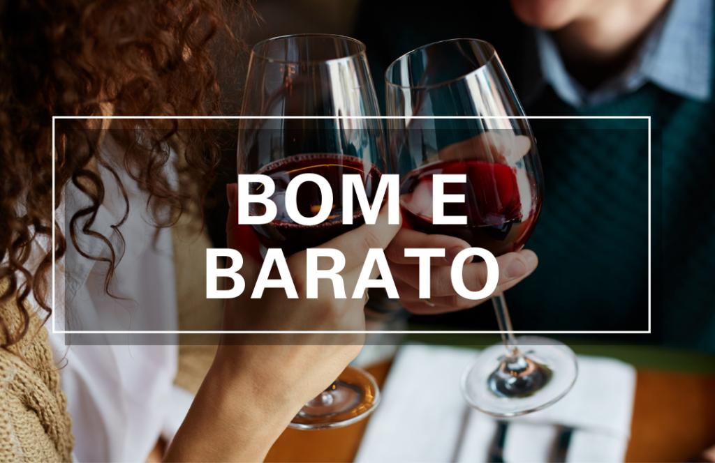 Bom e Barato | VivaoVinho.Shop